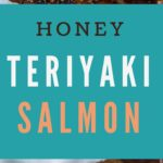 This easy six-ingredient honey teriyaki salmon will make you enjoy your dinner plus it takes only 25 minutes to make from start to finish!