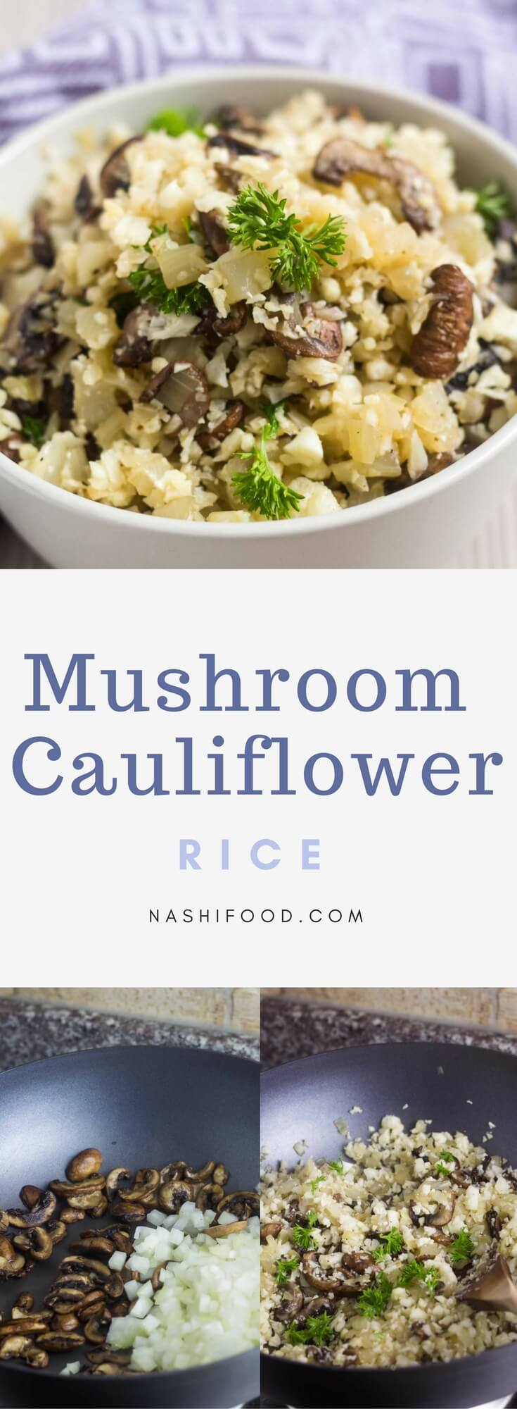 Mushroom Cauliflower Rice is a low carb alternative, and a great side dish ready in 15 minutes | nashifood.com