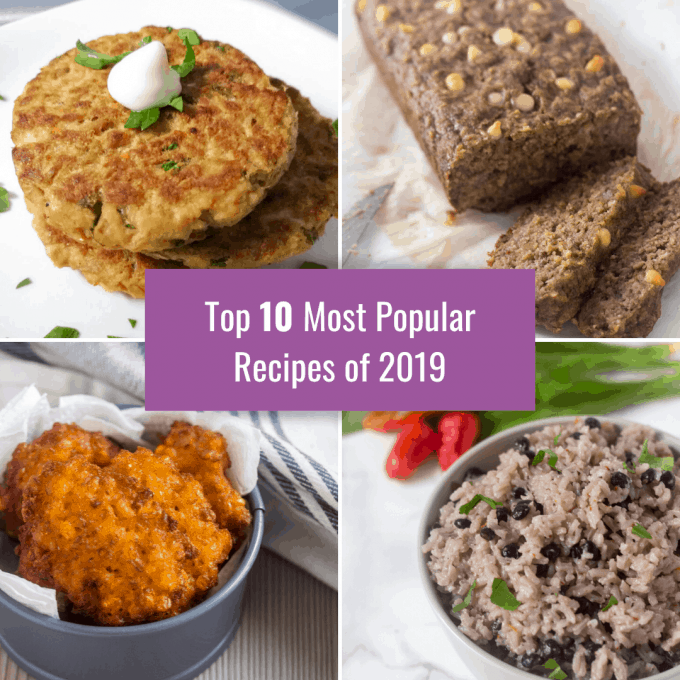top-10-recipes-2019-collage-tuna-cakes-banana oat bread- corn fritters and rice with pigeon peas